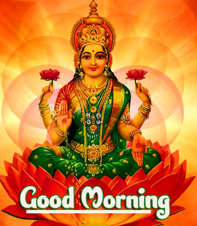Good Morning Photo Pics pictures With Maa Laxmi