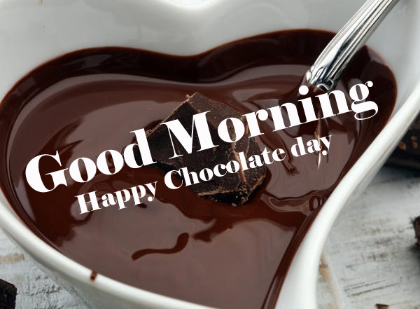 Happy Chocolate Day Good Morning Images Wallpaper for Whatsapp