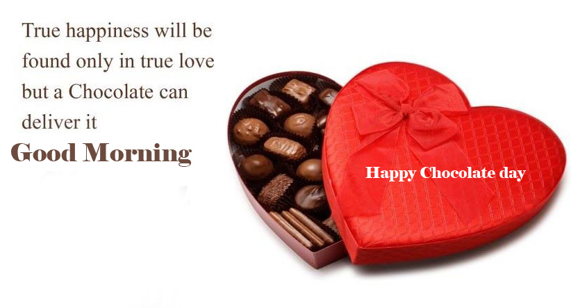 Happy Chocolate Day Good Morning Images Pictures Download