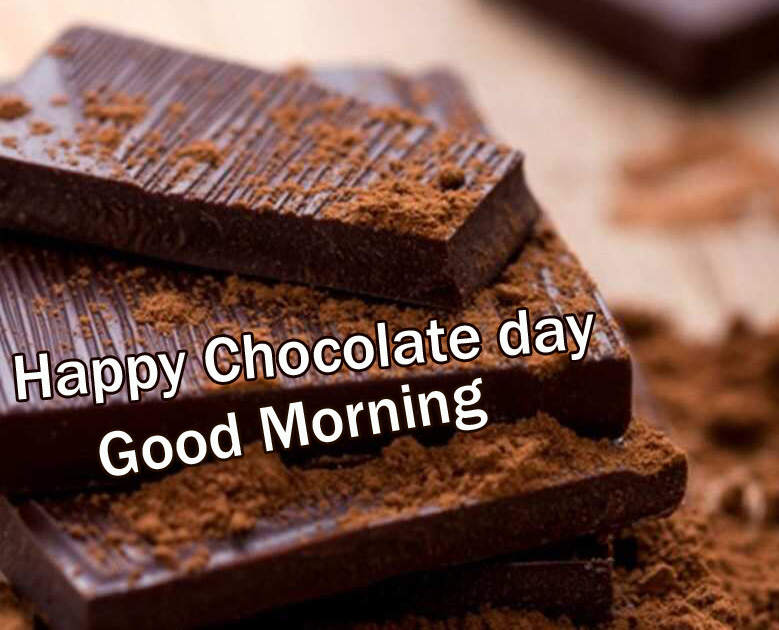 Latest New Happy Chocolate Day Good Morning Images P;ics Download / Facebook