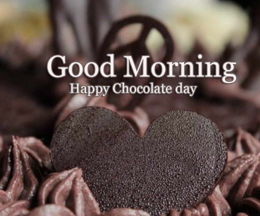 Facebook / Whatsapp Happy Chocolate Day Good Morning Images Pics Download