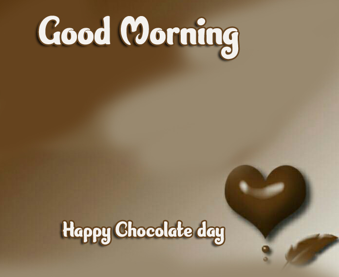 Beautiful Free Happy Chocolate Day Good Morning Images Wallpaper Free Download