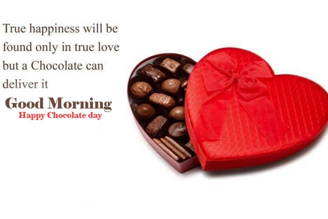 Happy Chocolate Day Good Morning Images pic With Quotes