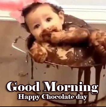 Cute baby Happy Chocolate Day Good Morning Images Pics Download