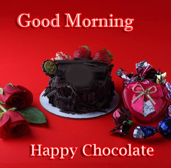 Chocolate Day Good Morning Pic Download Free