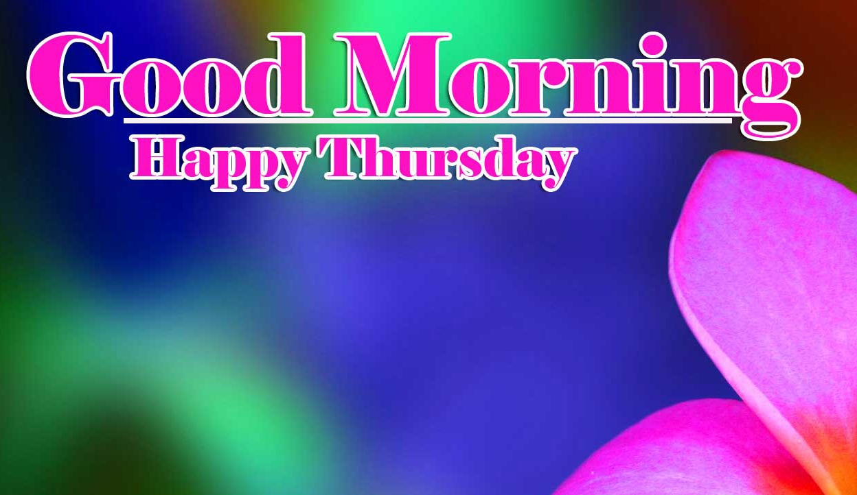 Good Morning Thursday Images Pics New Download
