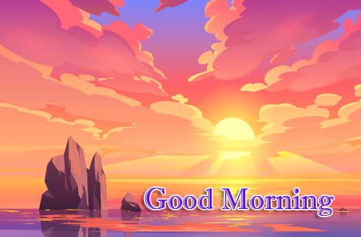 Best Free Beautiful Free Good Morning Wishes With Sunrise Pics Download New