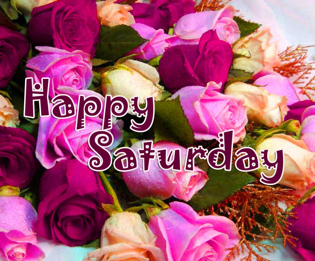 Happy Saturday Good Morning Pics Free Download