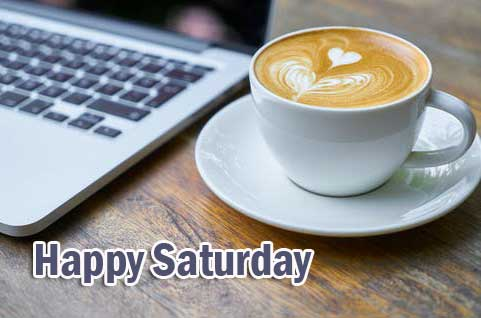 Happy Saturday Good Morning Wallpaper Pics Free New
