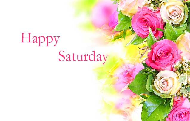 Happy Saturday Good Morning Wallpaper Latest Download