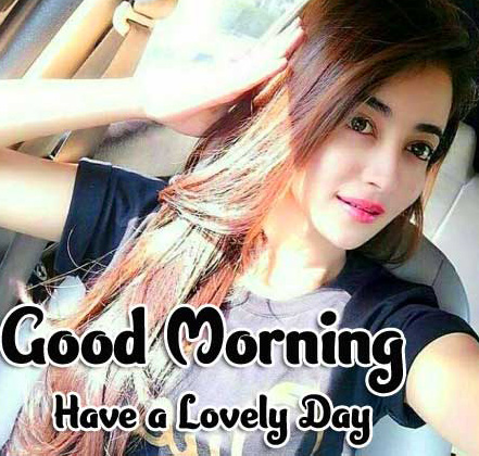 Girls 2021 Good Morning Images Pic Download