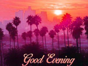HD Good Evening Pics Images download