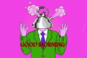 Funny Emotional Good Morning Images In HD