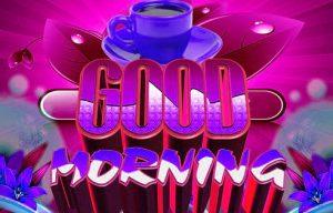 Good Morning 3D Photos Images Wallpaper Pics Download
