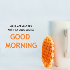 Good Morning Tea Cup Photo Pictures