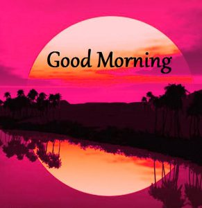 HD Good Morning Images Photo Pictures Free Download