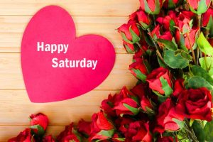 199+ Fresh Happy Saturday Good Morning Images HD Download